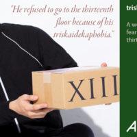「triskadekaphobia」の意味